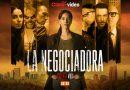 """Claro video estrena la serie """"La Negociadora"""" que marca el regreso de Bárbara Mori a las pantallas"""